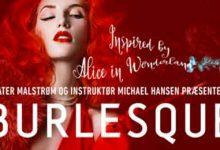 Photo of Burlesque – Alice in wonderland kører fra mellem 7 til 28 Marts